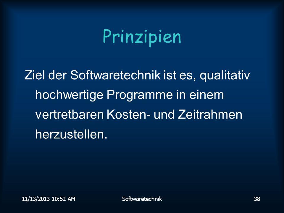 11/13/2013 10:54 AMSoftwaretechnik37 Pfadüberdeckung Alle möglichen Verzweigungen des Programms werden betrachtet.