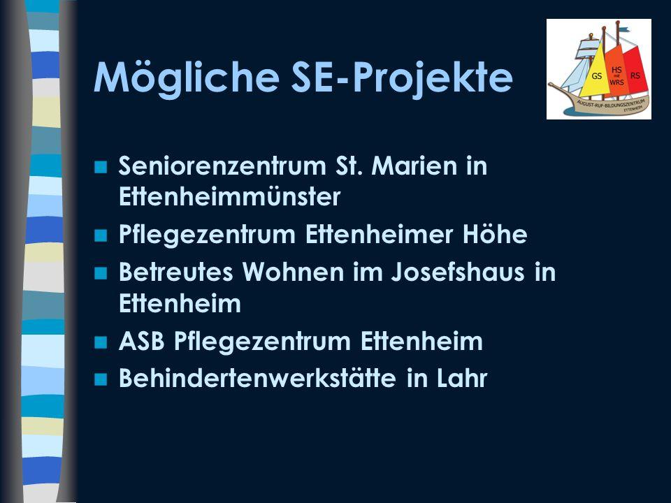 Mögliche SE-Projekte Seniorenzentrum St. Marien in Ettenheimmünster Pflegezentrum Ettenheimer Höhe Betreutes Wohnen im Josefshaus in Ettenheim ASB Pfl