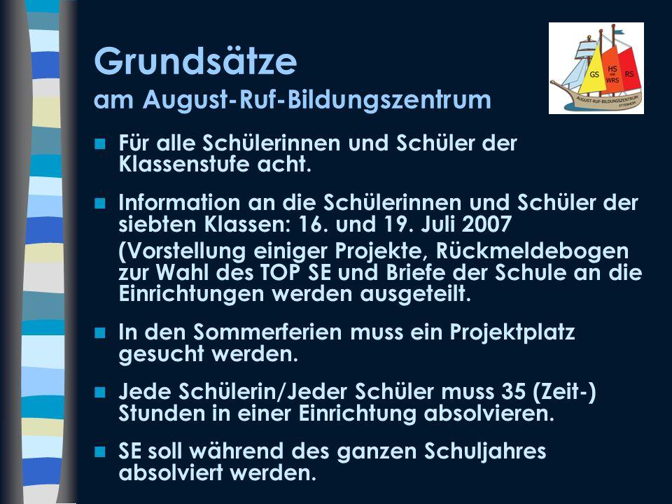 Grundsätze am August-Ruf-Bildungszentrum Für alle Schülerinnen und Schüler der Klassenstufe acht. Information an die Schülerinnen und Schüler der sieb