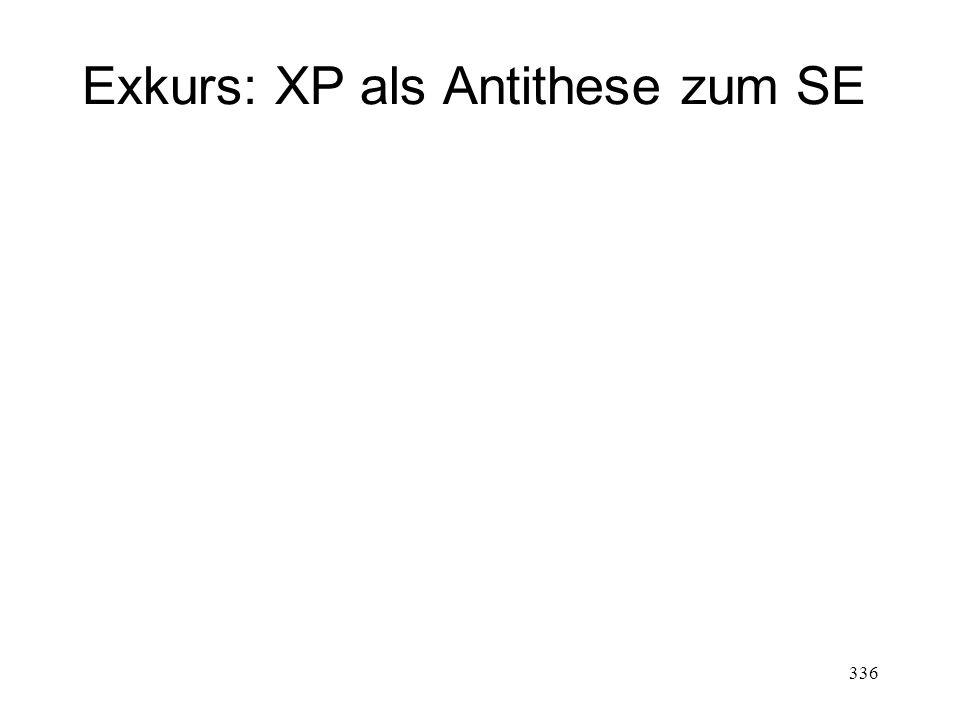 Exkurs: XP als Antithese zum SE 336