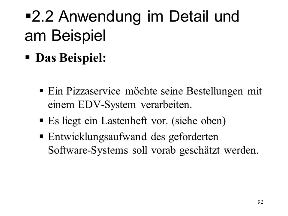Anwenden der Function Point Methode (1) 1.