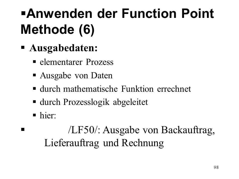 Anwenden der Function Point Methode (7) 2.