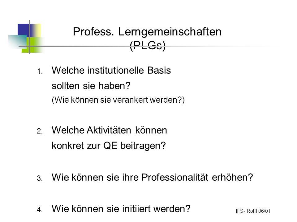 Profess.Lerngemeinschaften (PLGs) 1. Welche institutionelle Basis sollten sie haben.