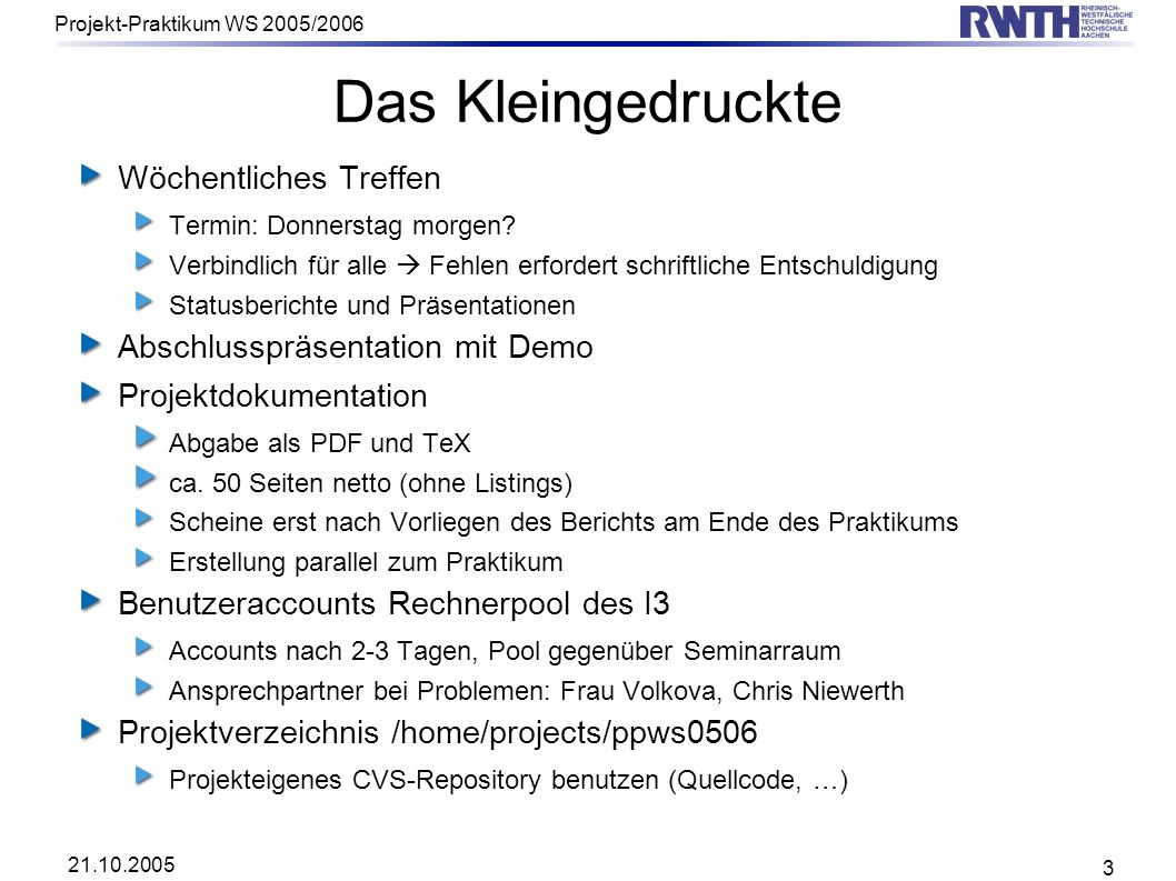 21.10.2005 Projekt-Praktikum WS 2005/2006 4 Das Projekt: Anwendungsdomäne Switching in GSM Netzwerken Ericsson AXE10 PLEX code DOCUMENT MSCMO; DECLARE; GLOBAL NSYMB GMSC (99); VARIABLE TBNUMBER; VARIABLE TFREE; END DECLARE; PROGRAM PLEX !Intercases.
