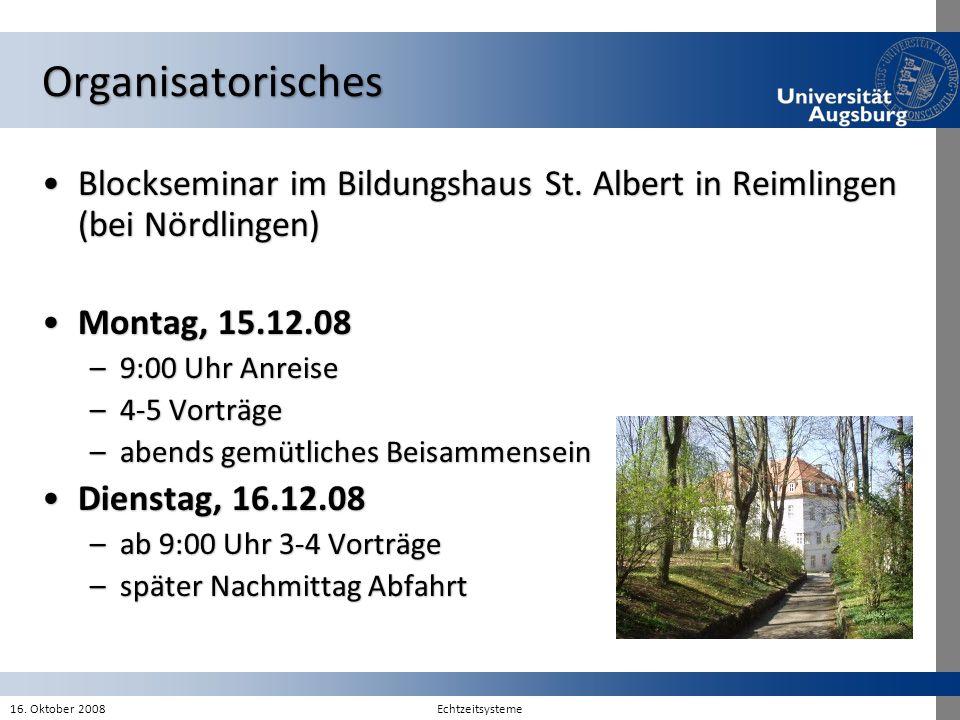 Organisatorisches Blockseminar im Bildungshaus St. Albert in Reimlingen (bei Nördlingen)Blockseminar im Bildungshaus St. Albert in Reimlingen (bei Nör