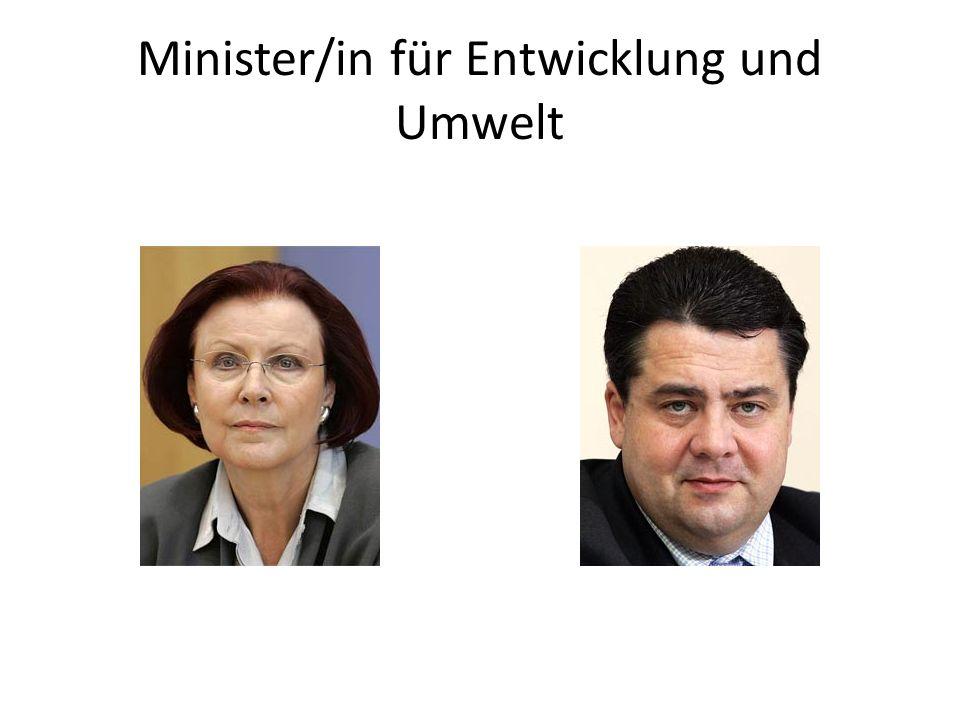 Minister/in für Entwicklung und Umwelt