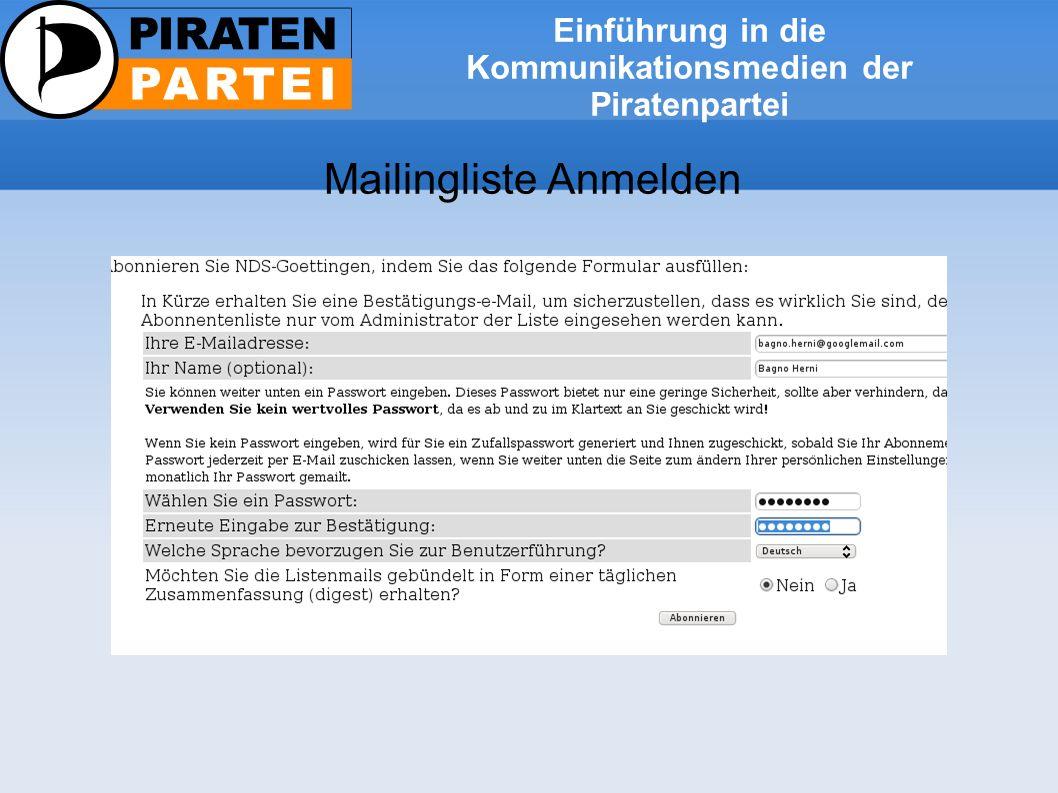 Einführung in die Kommunikationsmedien der Piratenpartei Mailingliste Anmelden