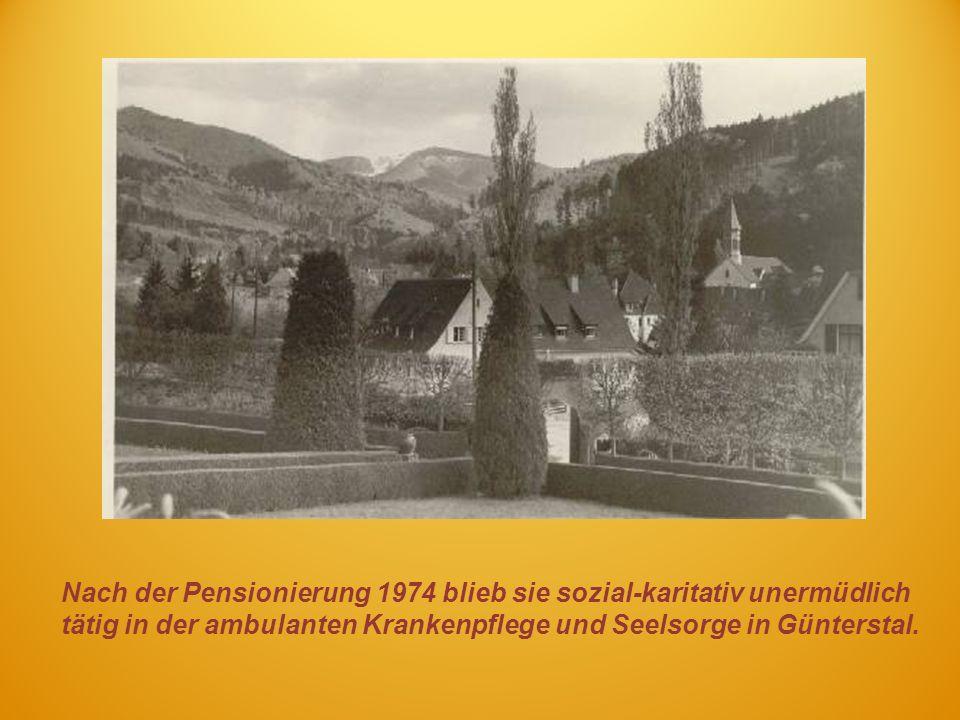 Nach der Pensionierung 1974 blieb sie sozial-karitativ unermüdlich tätig in der ambulanten Krankenpflege und Seelsorge in Günterstal.