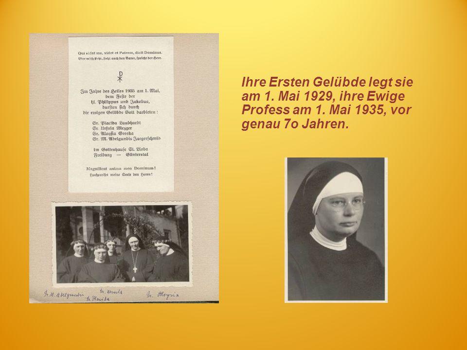 Ihre Ersten Gelübde legt sie am 1. Mai 1929, ihre Ewige Profess am 1. Mai 1935, vor genau 7o Jahren.