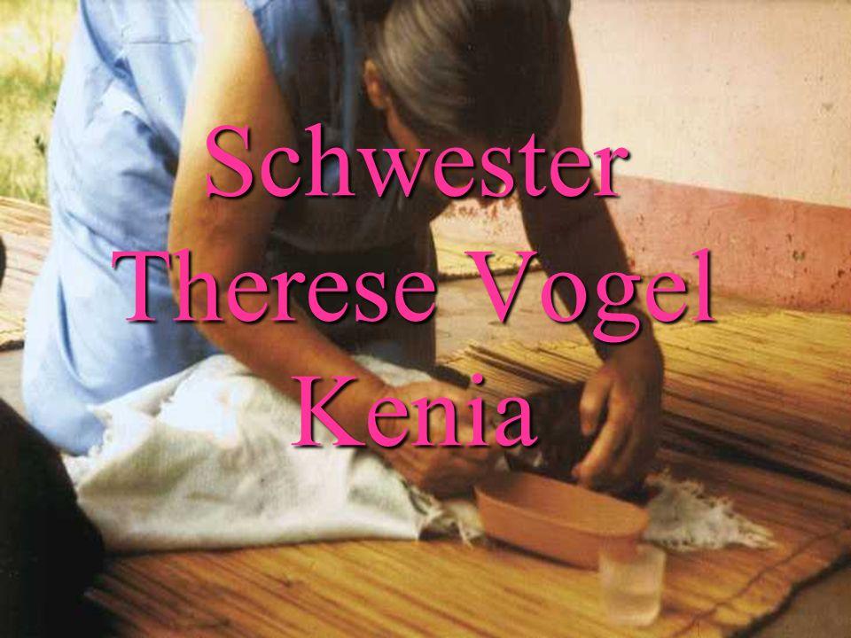 Konrad Schwanitz Schwester Therese Vogel Kenia