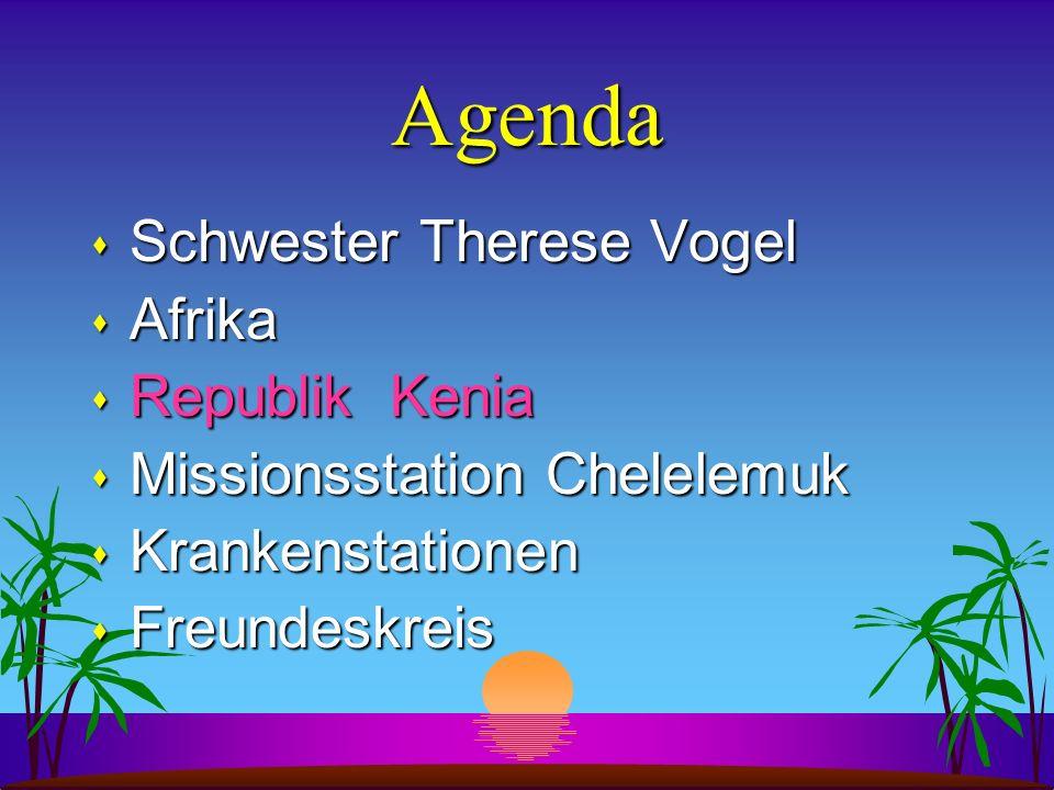 Agenda s Schwester Therese Vogel s Afrika s Republik Kenia s Missionsstation Chelelemuk s Krankenstationen s Freundeskreis