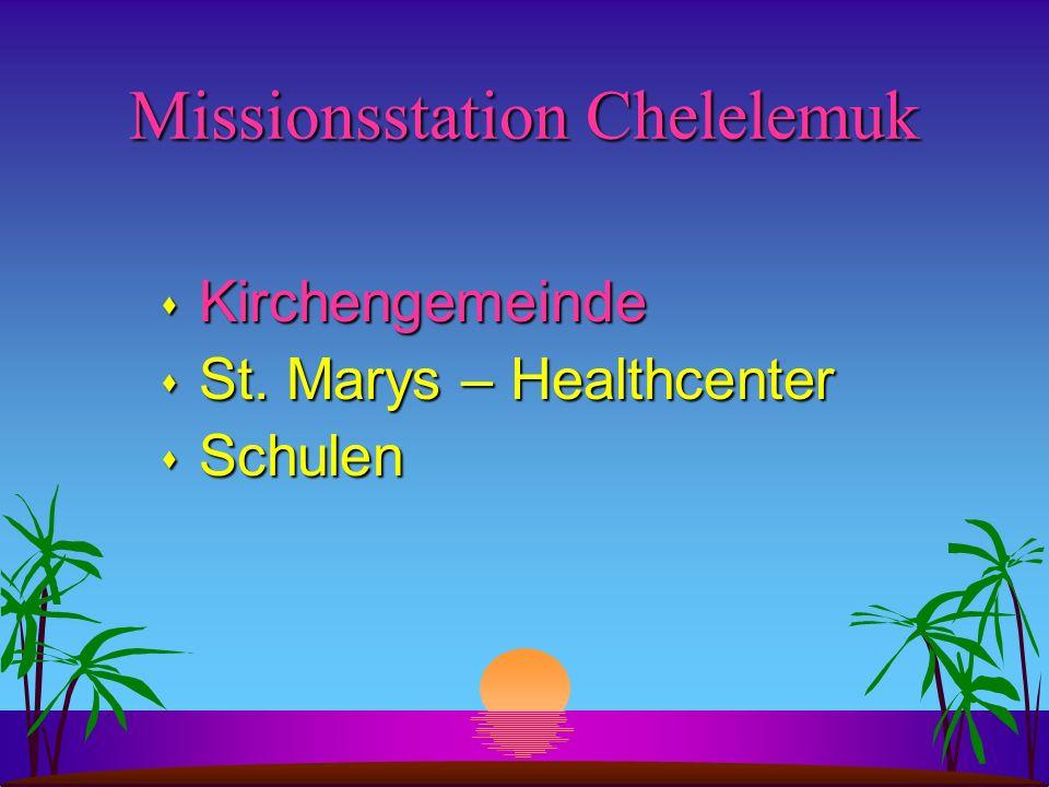 Missionsstation Chelelemuk s Kirchengemeinde s St. Marys – Healthcenter s Schulen