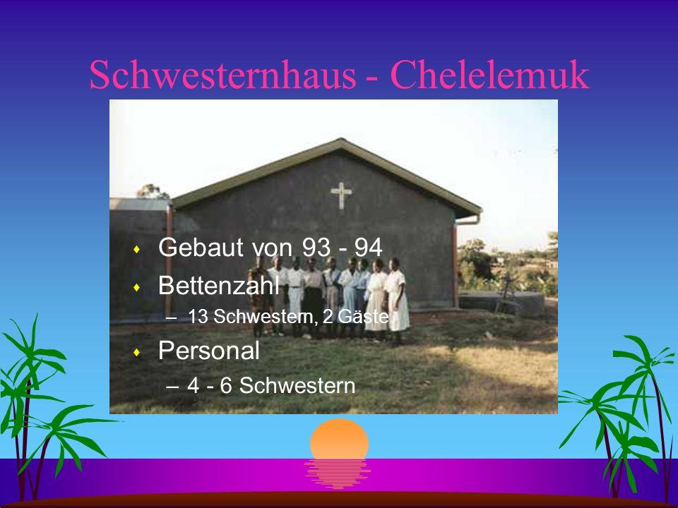Schwesternhaus - Chelelemuk s Gebaut von 93 - 94 s Bettenzahl –13 Schwestern, 2 Gäste s Personal –4 - 6 Schwestern