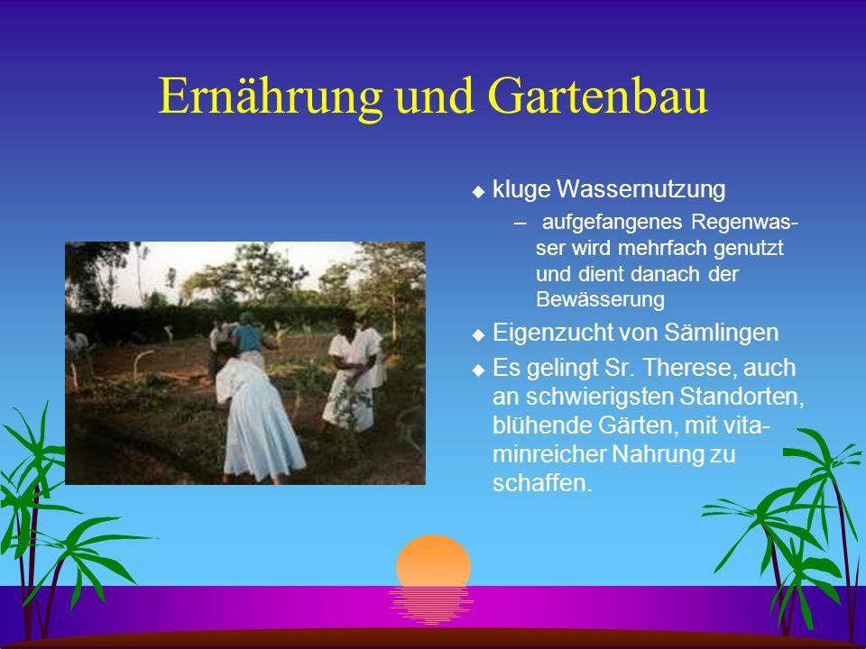 Ernährung und Gartenbau u kluge Wassernutzung – aufgefangenes Regenwas- ser wird mehrfach genutzt und dient danach der Bewässerung u Eigenzucht von Sä