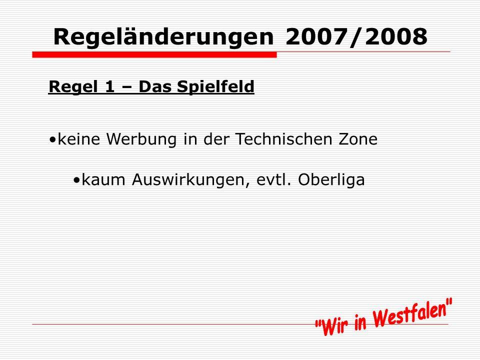 Regeländerungen 2007/2008