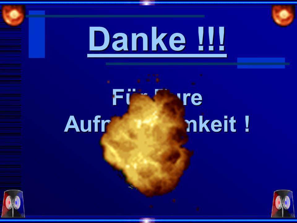 Erstellt: 12.04.2001 LW: Ovis Alvandi10 Für Eure Aufmerksamkeit ! Danke !!!