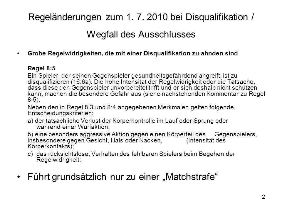 3 Regeländerungen zum 1.7.