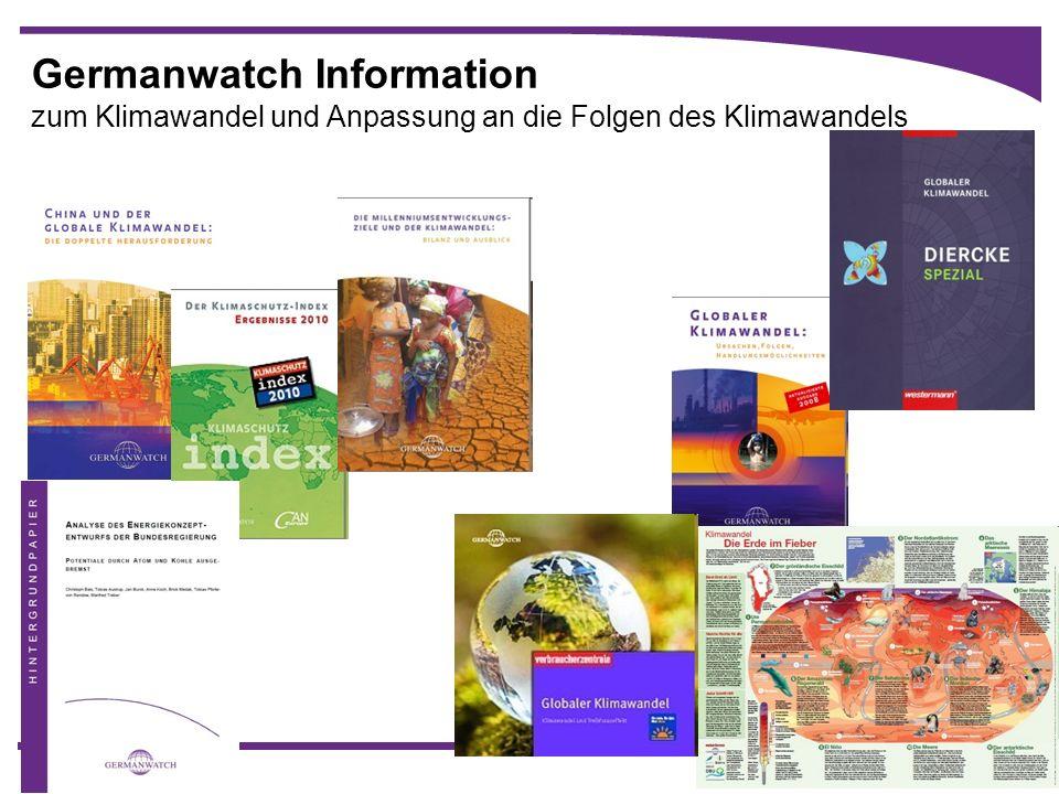 26 Germanwatch Information zum Klimawandel und Anpassung an die Folgen des Klimawandels