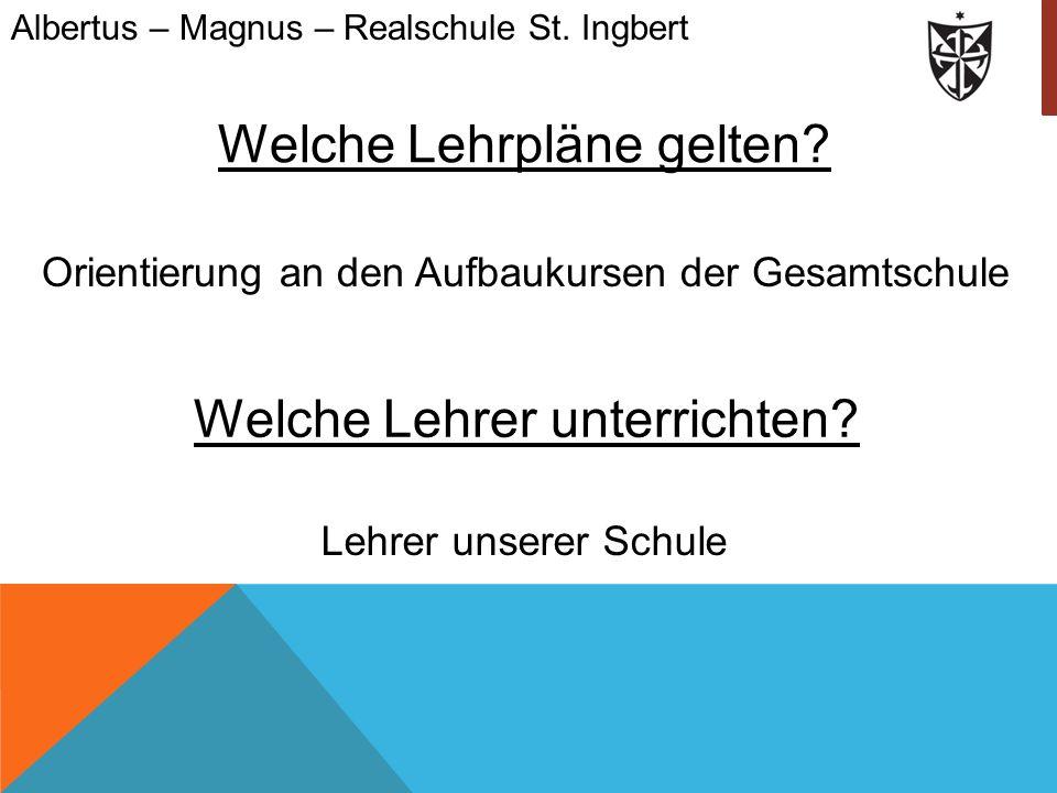 1.Notenbildung in Differenzierungsfächern: Albertus – Magnus – Realschule St.
