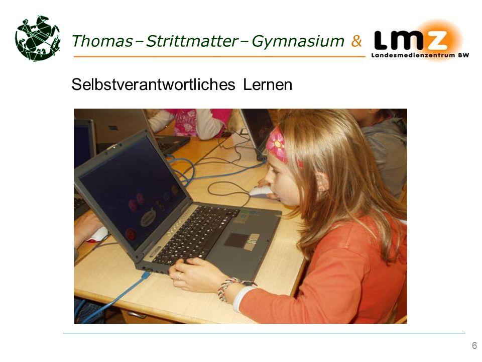 6 Thomas – Strittmatter – Gymnasium & Selbstverantwortliches Lernen
