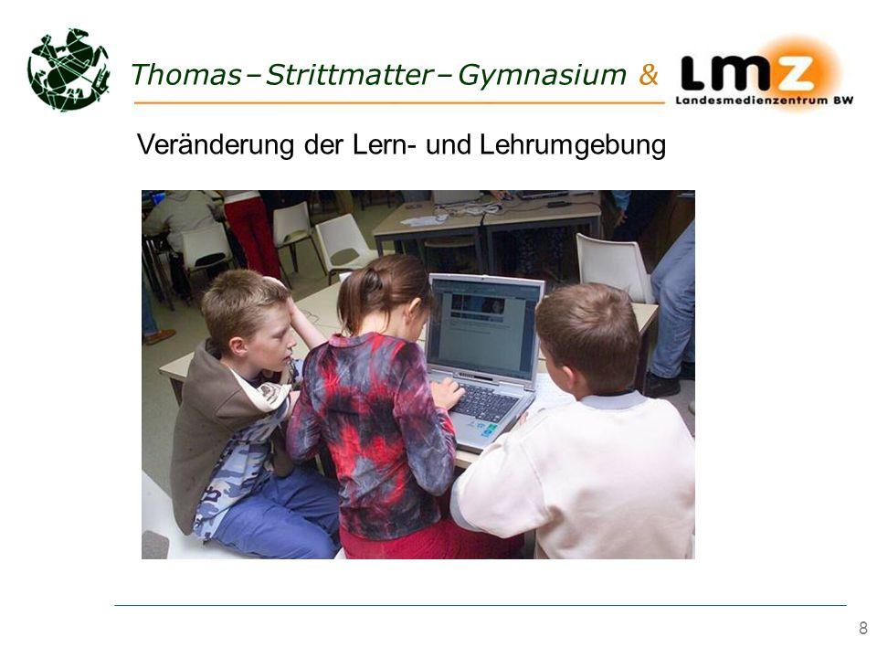 8 Thomas – Strittmatter – Gymnasium & Veränderung der Lern- und Lehrumgebung