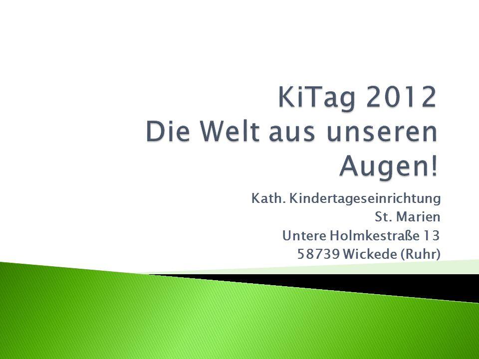Kath. Kindertageseinrichtung St. Marien Untere Holmkestraße 13 58739 Wickede (Ruhr)