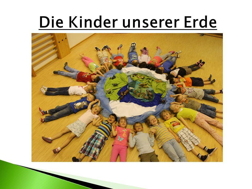 Unsere Erde getragen von unseren Kindern!