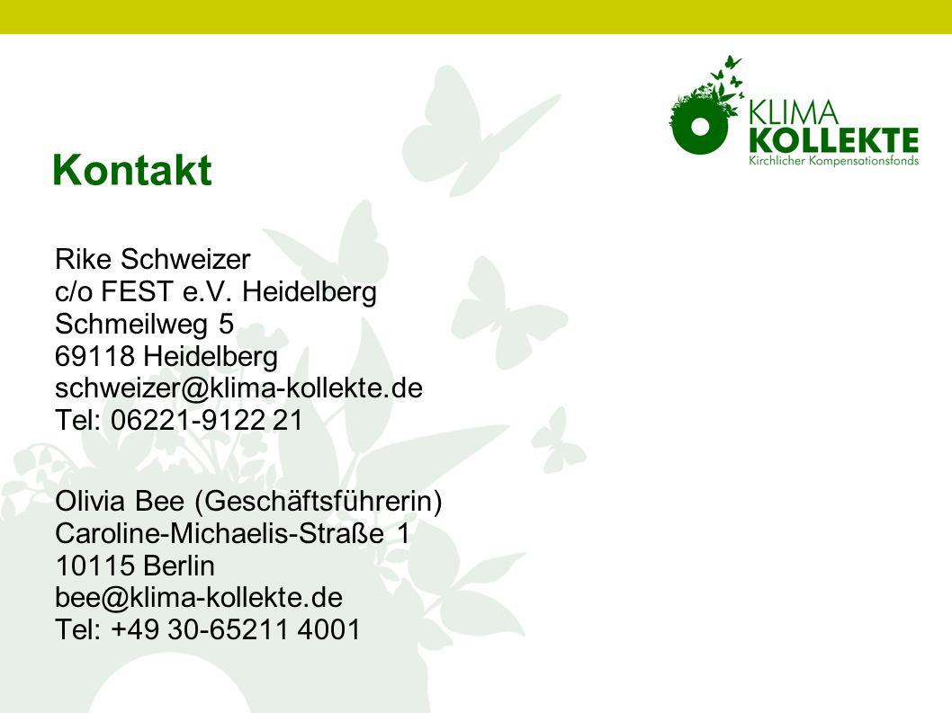 Kontakt Rike Schweizer c/o FEST e.V. Heidelberg Schmeilweg 5 69118 Heidelberg schweizer@klima-kollekte.de Tel: 06221-9122 21 Olivia Bee (Geschäftsführ