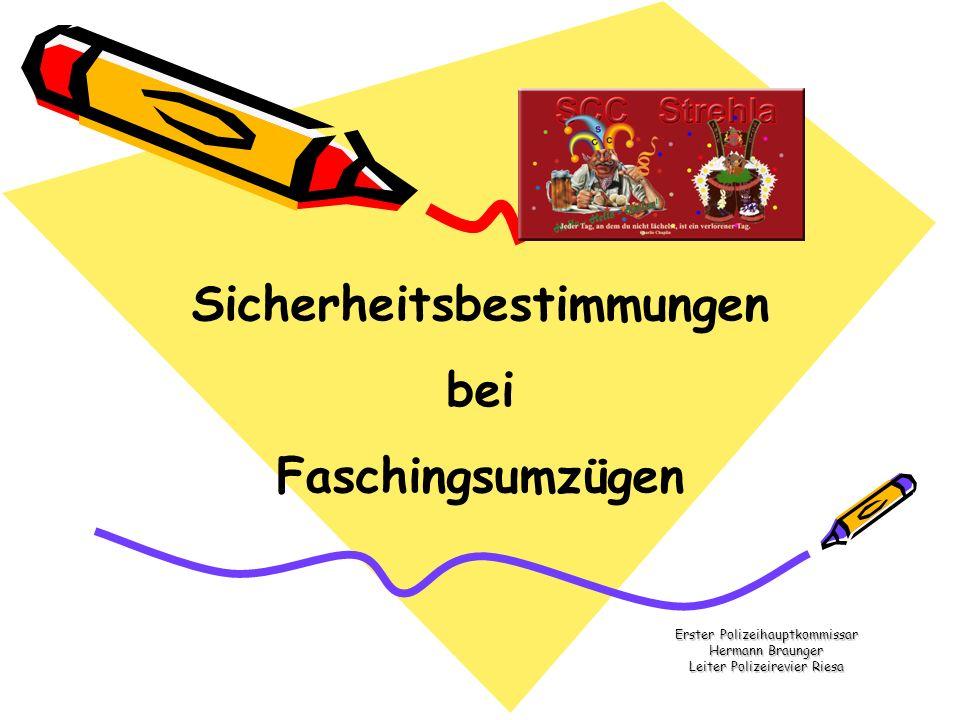 Erster Polizeihauptkommissar Hermann Braunger Leiter Polizeirevier Riesa Sicherheitsbestimmungen bei Faschingsumzügen
