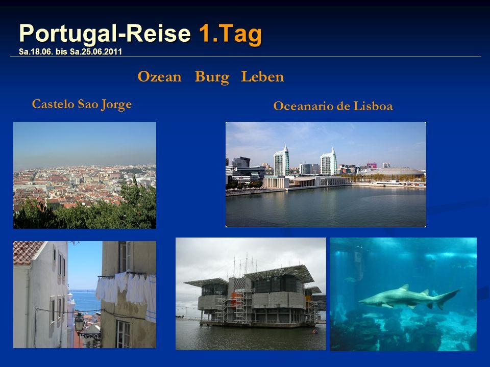 Portugal-Reise 1.Tag Sa.18.06.
