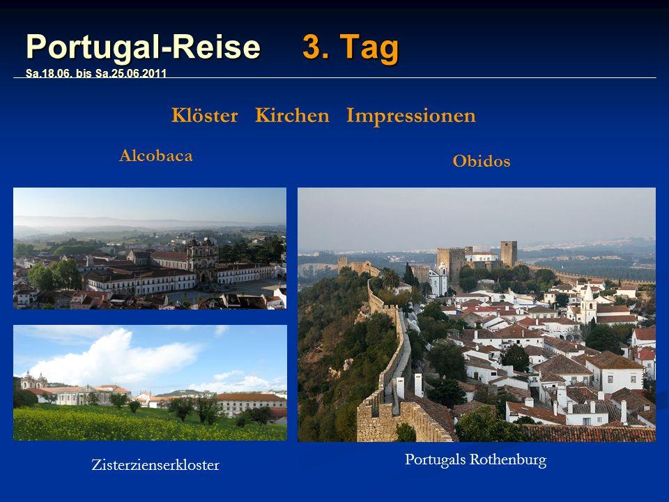 Portugal-Reise 3. Tag Sa.18.06.
