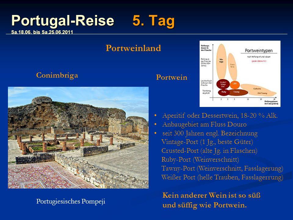Portugal-Reise 5. Tag Sa.18.06.