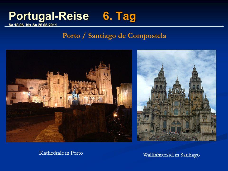 Portugal-Reise 6. Tag Sa.18.06.