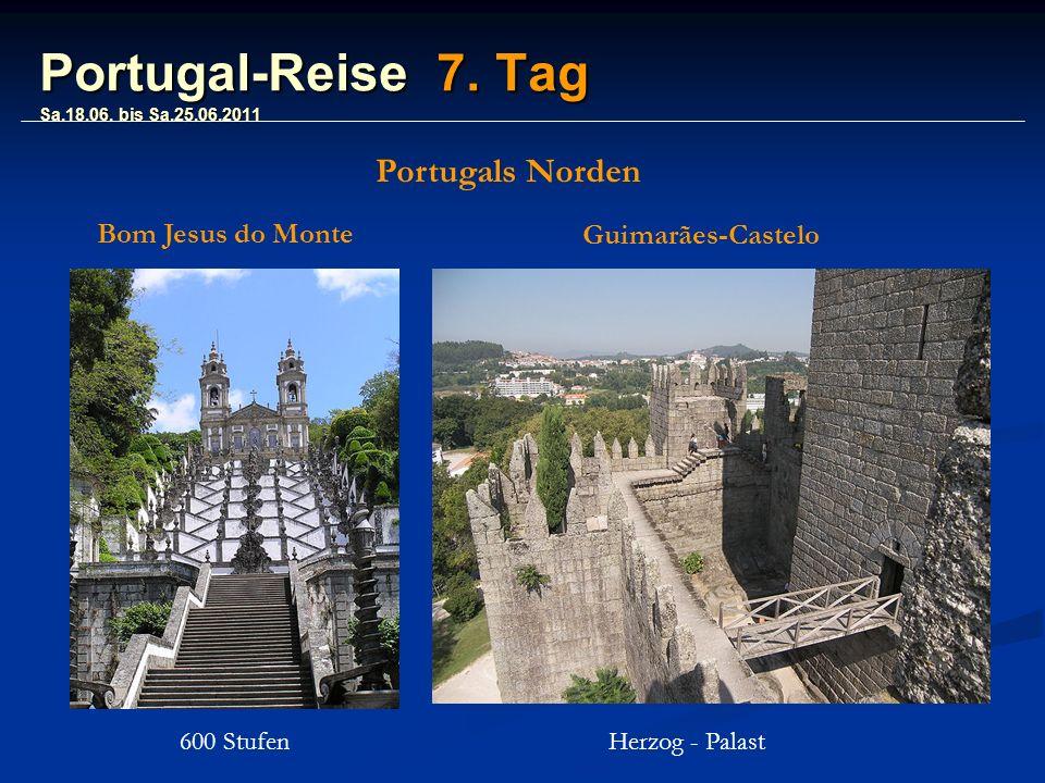Portugal-Reise 7. Tag Sa.18.06.