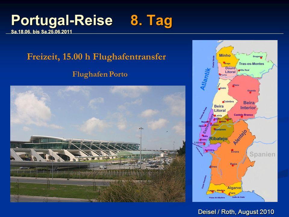 Portugal-Reise 8. Tag Sa.18.06.