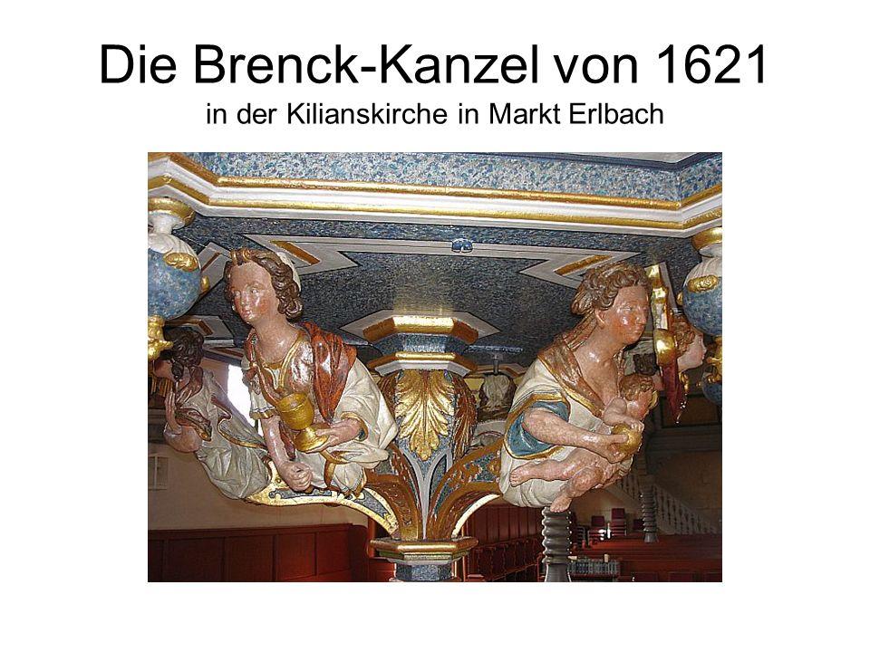 Die Brenck-Kanzel von 1621 in der Kilianskirche in Markt Erlbach