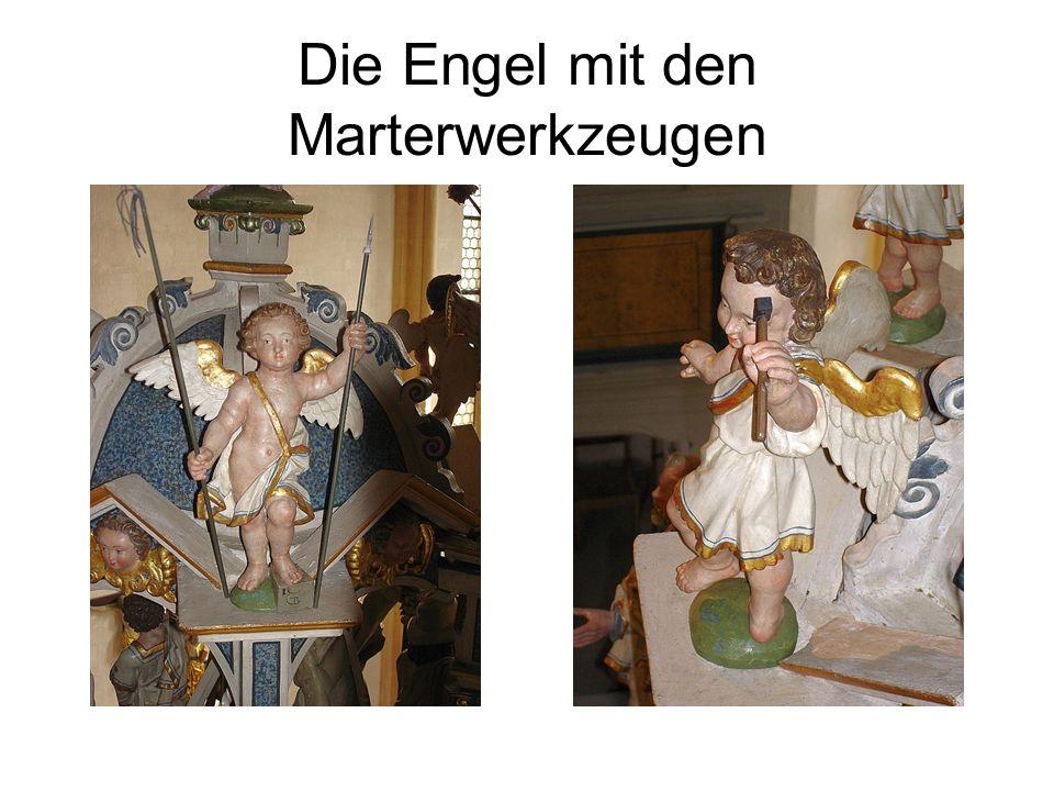 Die Engel mit den Marterwerkzeugen