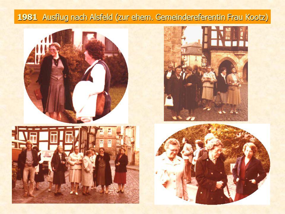 1981 Ausflug nach Alsfeld (Gemeindereferentin Frau Kootz)