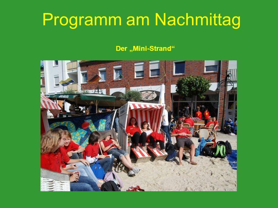 Programm am Nachmittag Der Mini-Strand