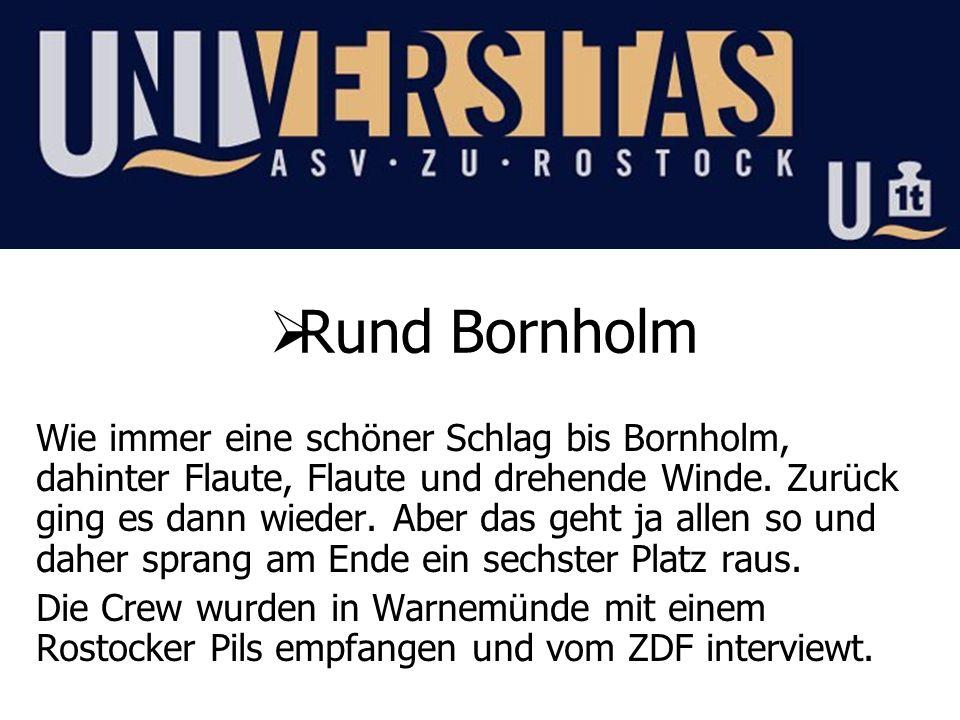 Rund Bornholm Wie immer eine schöner Schlag bis Bornholm, dahinter Flaute, Flaute und drehende Winde. Zurück ging es dann wieder. Aber das geht ja all
