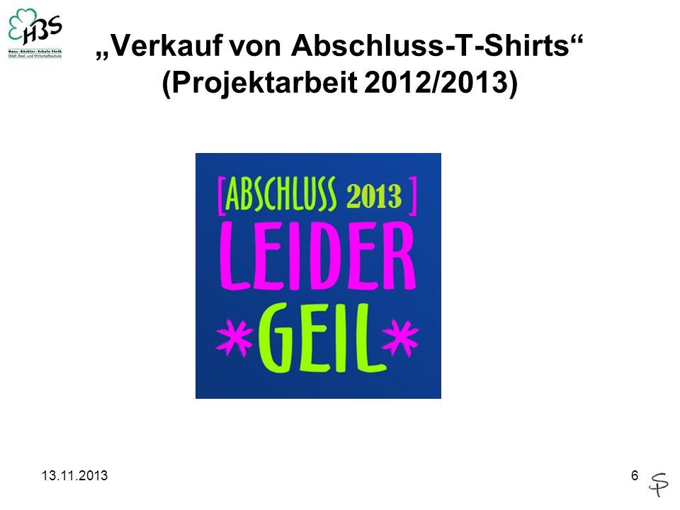 13.11.20136 Verkauf von Abschluss-T-Shirts (Projektarbeit 2012/2013)