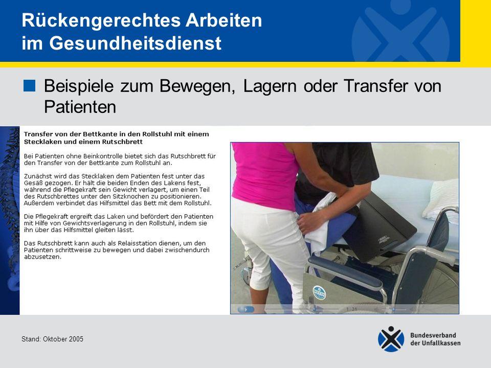 Beispiele zum Bewegen, Lagern oder Transfer von Patienten Transfer von der Bettkante in den Rollstuhl mit einem Stecklaken und einem Rutschbrett Stand
