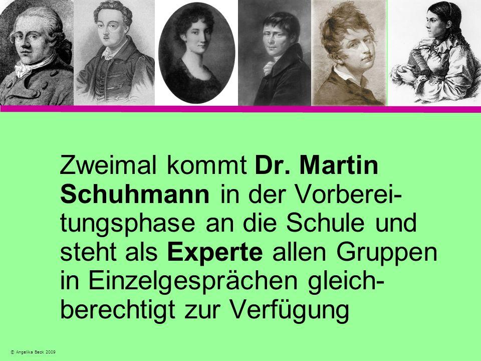 Zweimal kommt Dr. Martin Schuhmann in der Vorberei- tungsphase an die Schule und steht als Experte allen Gruppen in Einzelgesprächen gleich- berechtig