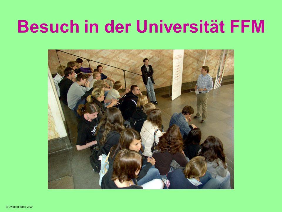 Besuch in der Universität FFM © Angelika Beck 2009