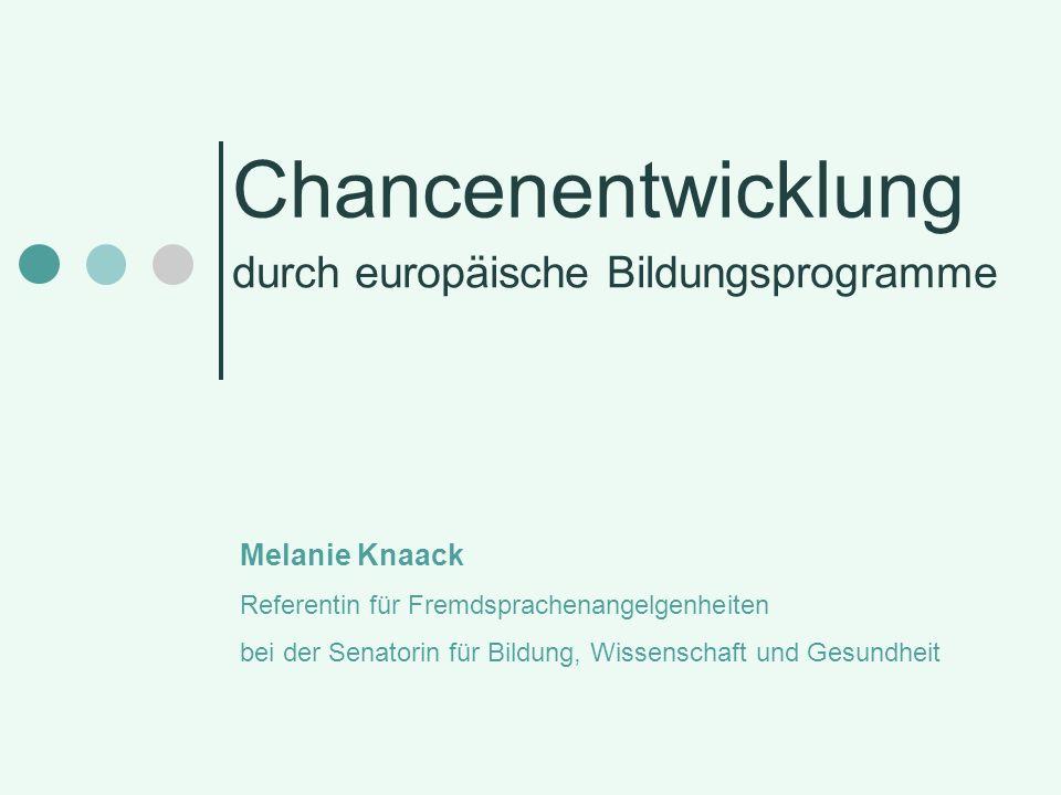 Blick in die Zukunft Neue Programmgeneration 2014-2020 Vorläufiger Titel: Erasmus für alle Gesamtbudget deutlich erhöht: 19 Mrd.