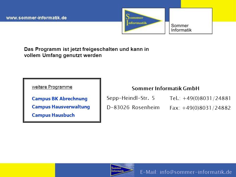 weitere Programme Campus BK Abrechnung Campus Hausverwaltung Campus Hausbuch Sommer Informatik GmbH Sepp-Heindl-Str.