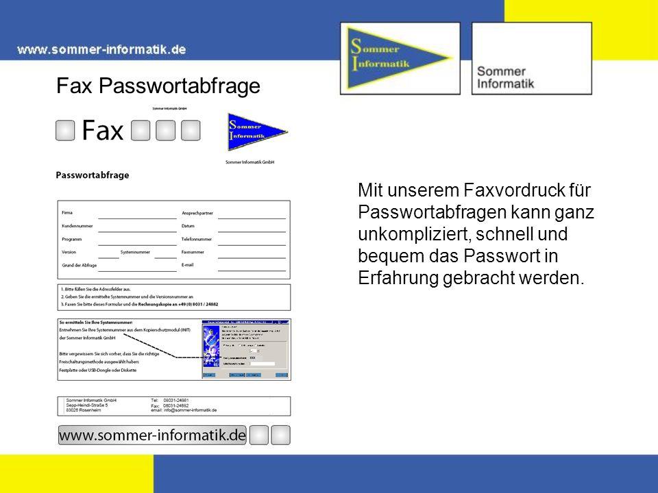 Mit unserem Faxvordruck für Passwortabfragen kann ganz unkompliziert, schnell und bequem das Passwort in Erfahrung gebracht werden.