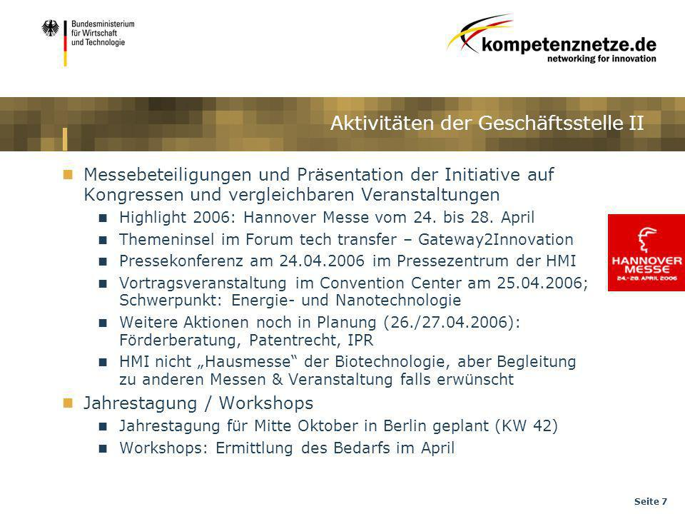 Seite 7 Messebeteiligungen und Präsentation der Initiative auf Kongressen und vergleichbaren Veranstaltungen Highlight 2006: Hannover Messe vom 24. bi