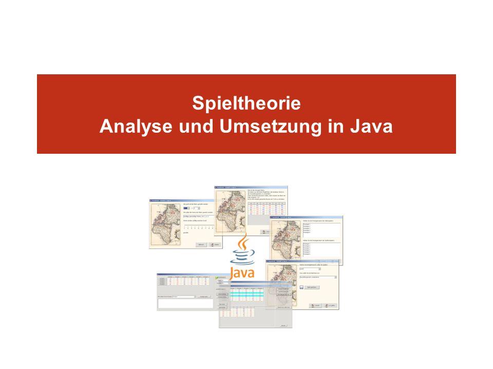 Spieltheorie Analyse und Umsetzung in Java