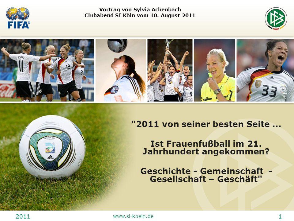 2011 www.si-koeln.de 1 Vortrag von Sylvia Achenbach Clubabend SI Köln vom 10. August 2011